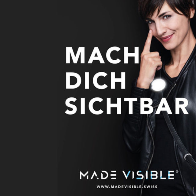 Mach_Dich_sichtbar_MADE_VISSIBLE_swissmade
